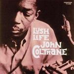 JOHN COLTRANE, lush life cover