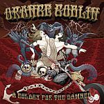 Cover ORANGE GOBLIN, eulogy for the damned