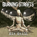 Cover BURNING STREETS, sit still