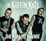 Cover KOFFIN KATS, our way & the highway