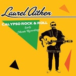 Cover LAUREL AITKEN, calypso rock