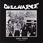 Cover DISCHARGE, early demo´s march - june 1977