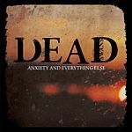 Cover DEAD SWANS, anxiety & everything else