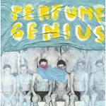 Cover PERFUME GENIUS, put your back n2 it