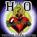 H2O, thicker than water cover