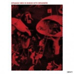 Cover STRANGE MEN IN SHEDS WITH SPANNERS, s/t