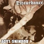 Cover BURNING LADY / DISTURBANCE, split
