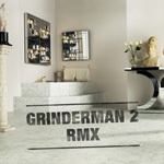 Cover GRINDERMAN, 2 - remix