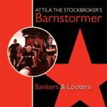 Cover ATTILA THE STOCKBROKER, bankers & looters