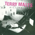 Cover TERRY MALTS, killing time