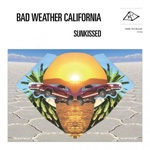 Cover BAD WEATHER CALIFORNIA, sunkissed