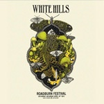 Cover WHITE HILLS, live at roadburn 2011