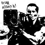 BUG ATTACK!, s/t cover