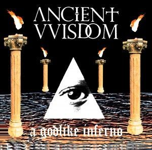 Cover ANCIENT VVISDOM, a godlike inferno