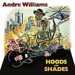 Cover ANDRE WILLIAMS, hoods & shades