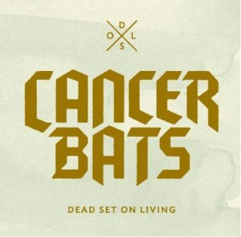 Cover CANCER BATS, dead set on living