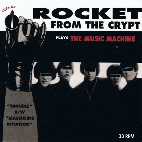 Cover ROCKET FROM THE CRYPT, plays music machine