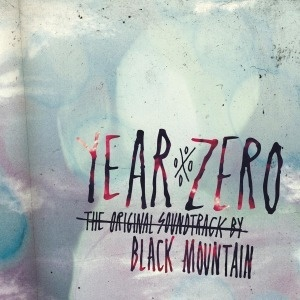 Cover BLACK MOUNTAIN, year zero - o.s.t.