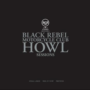 Cover BLACK REBEL MOTORCYCLE CLUB, howl sessions