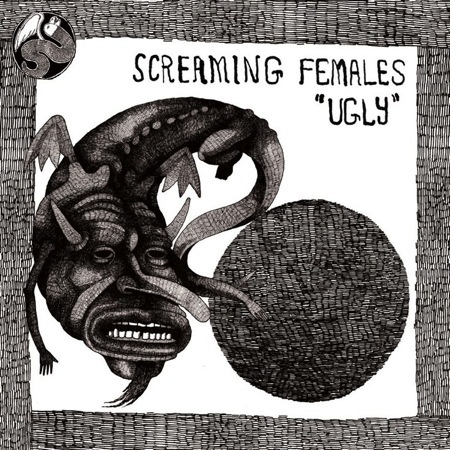 Cover SCREAMING FEMALES, ugly