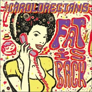 Cover CAROLOREGIANS, fat is back