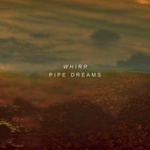Cover WHIRR, pipe dreams