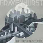 Cover GRAVENHURST, ghost in daylight