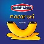 BOBBY CONN, macaroni cover