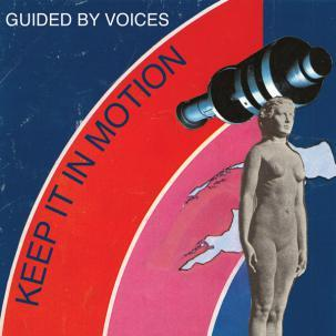 Cover GUIDED BY VOICES, keep it in motion