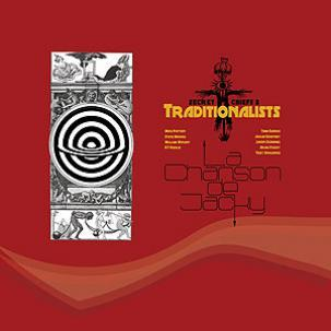 Cover TRADITIONALISTS (SECRET CHIEFS 3), la chanson de jacky / western exile