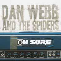Cover DAN WEBB & THE SPIDERS, oh sure