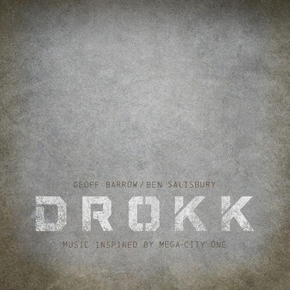 GEOFF BARROW / BEN SALISBURY, drokk music inspired by mega city cover