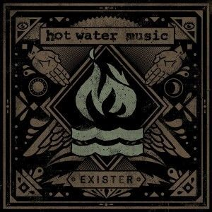 Cover HOT WATER MUSIC, exister