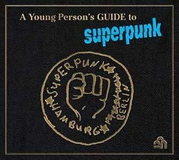 Cover SUPERPUNK, a young person´s guide to...