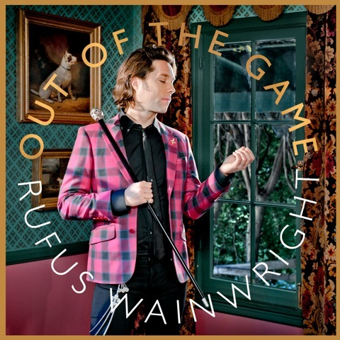 RUFUS WAINWRIGHT, out of the game cover