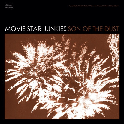 Cover MOVIE STAR JUNKIES, son of the dust