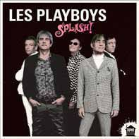 Cover LES PLAYBOYS, splash!