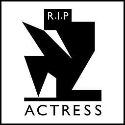 Cover ACTRESS, r.i.p.