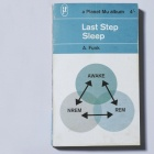 LAST STEP, sleep cover