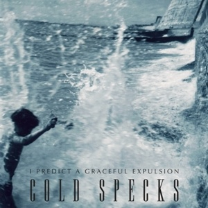 COLD SPECKS, i predict a graceful expulsion cover