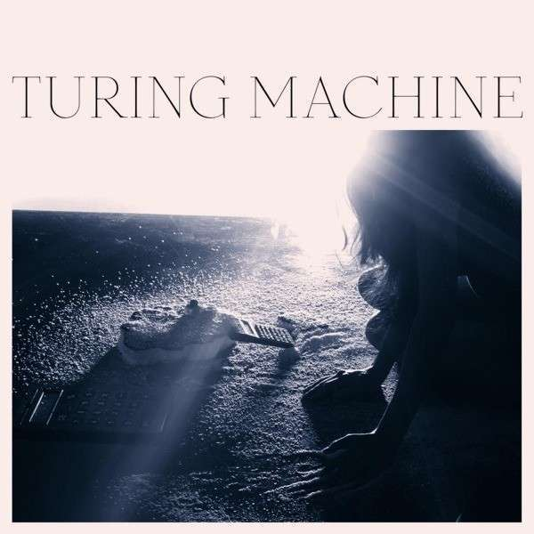 Cover TURING MACHINE, what is the meaning of what