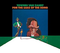 Cover TOWNES VAN ZANDT, for the sake of the song