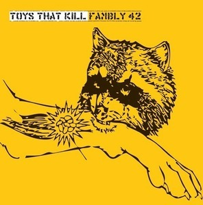 TOYS THAT KILL, fambly cover
