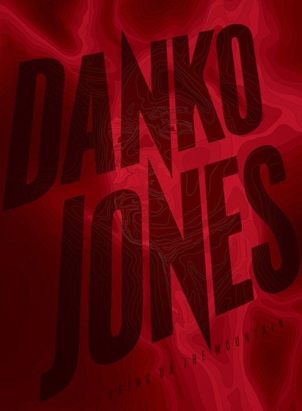 DANKO JONES, bring on the mountain cover