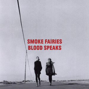 Cover SMOKE FAIRIES, blood speaks