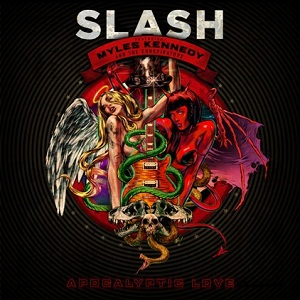 Cover SLASH FEAT MILES KENNEDY, apocalyptic love