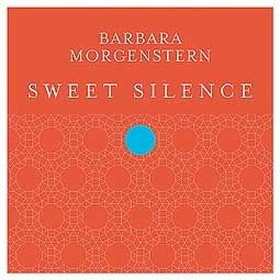 Cover BARBARA MORGENSTERN, sweet silence